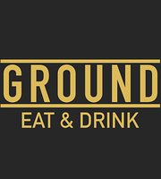 Ground Eat & Drink