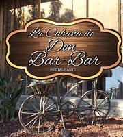 La Cabaña de Don Bar Bar