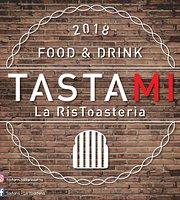 Tastami - La RisToasteria