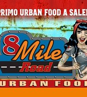 8 Mile Road Urban & Street Food - Salerno