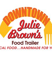 Downtown Julie Brown's Food Trailer