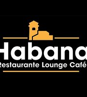 Habana Restaurante Lounge Cafe