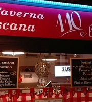 110 e Lode! La Taverna Toscana