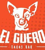 El Güero Tacos Bar