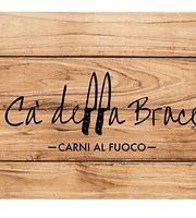 Ca' Della Brace - Carni Al Fuoco