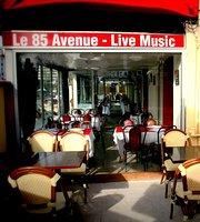 Le 85 Avenue