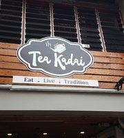 Tea kadai Cafe