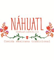 Nahuatl Comida Mexicana Tradicional