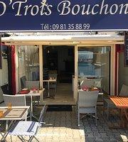 O Trois Bouchons