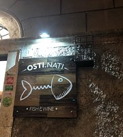 Osti.Nati Fish & Wine