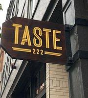 Taste 222