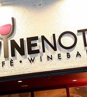 Wine Not? Cafe Wine Bar