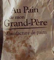 Au Pain de Mon Grand Pere