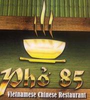 Pho 85 Vietnamese-Chinese Restaurant
