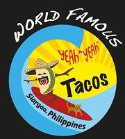 World Famous Yeah Yeah Tacos
