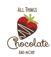 All Things Chocolate & More
