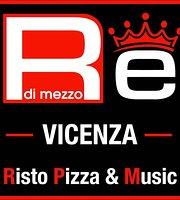 Re Di Mezzo Vicenza