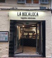 La Boca Loca Taqueria Mexicana