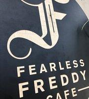 Fearless freddy cafe
