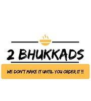 2 Bhukkads
