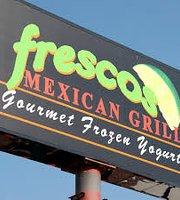 Frescos Mexican Grill and Gourmet Frozen Yogurt