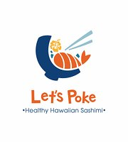 Let's Poke - Healthy Hawaiian Sashimi