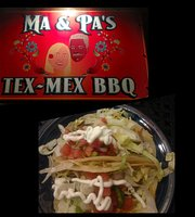 Ma & Pa's Tex-Mex Bbq