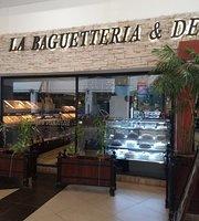 La Baguetteria & Delicatezze
