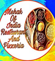 Mehak Of India Restaurant And Pizzeria