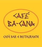 Cafe Ba-Cana