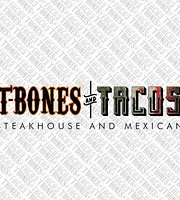 T-BONES and TACOS