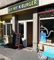 O'My'K Burger