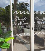 Drift & Wood Bistro & Bar