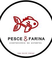 Pesce & Farina