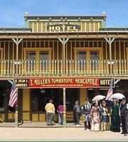 T Miller's Tombstone Mercantile & Hotel