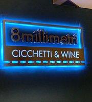 8millimetri Cicchetti & Wine