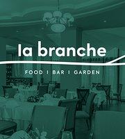 La Branche - Food Bar Garden
