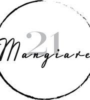 Mangiare 21