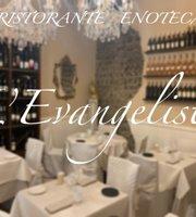 Ristorante & Enoteca L'Evangelista