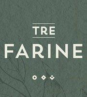 Tre Farine - Caserta