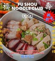 Fu Shou Noodle Club