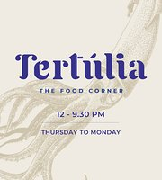 Tertulia - The Food Corner