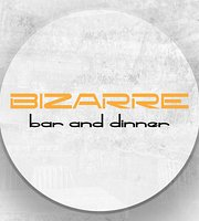 Bizarre Bar & Dinner