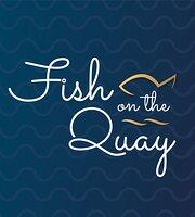 Fish On The Quay