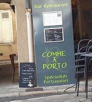 Comme a Porto