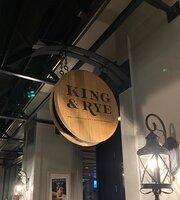 King & Rye