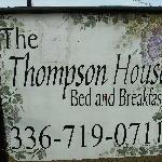 The Thompson House sign