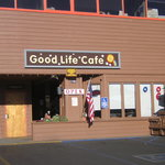 Front of the Good Life Cafe