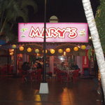 Mary's (across from the Inn at Mazatlan
