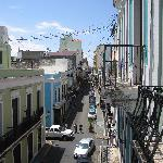 View to Calle Fortaleza from the balcony